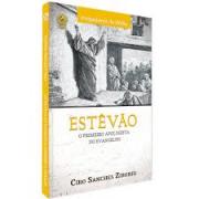 Livro - Estevão o primeiro apologista do evangelho - Ciro Sanches