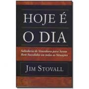 Livro - Hoje é o dia - Jim Stovall