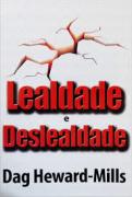 Livro - Lealdade e Deslealdade - Dag Heward