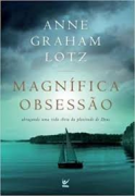 Livro - Magnifica Obsessao - Anne Graham