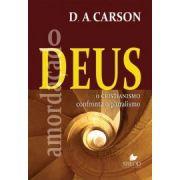 Livro - O Deus amordaçado - D A Carson