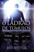 Livro - O ladrão de tumulos - Mark Batterson