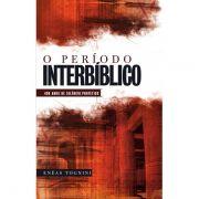 Livro - O periodo Interbiblico - Eneas tognini