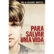Livro - Para salvar uma vida - Jim e Rachel