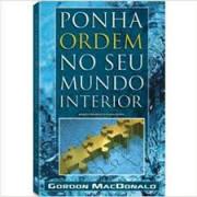 Livro - Ponha ordem no seu mundo interior - Gordon