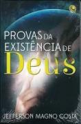 Livro - Provas da Existencia de Deus - Jefferson Magno Costa