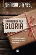 Livro - Surpreendido oela Gloria - Sharon Jaynes