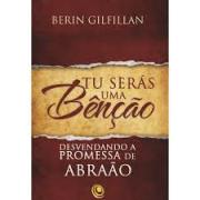 Livro - Tu seras uma benção - Berin Gilfillan