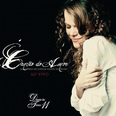 CD - Diante do Trono - A canção do amor