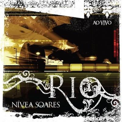 CD - Nívea Soares - Rio