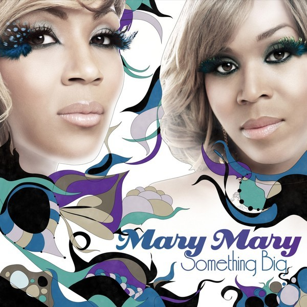 CD - Mary Mary - Something Big