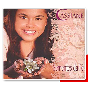 CD - Cassiane - Sementes da fé