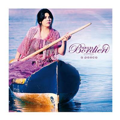 CD - Vanilda Bordieri - A Pesca