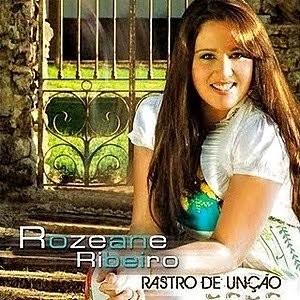 CD - Rozeane Ribeiro - Rastro de unção
