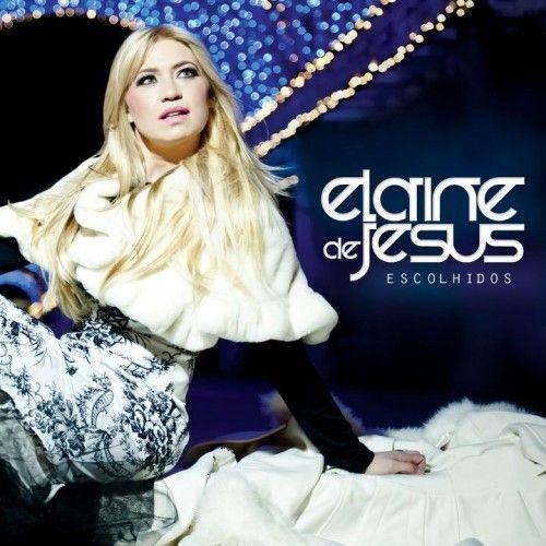 CD - Elaine de Jesus - Escolhidos