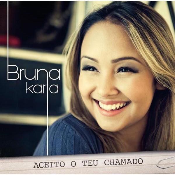 CD - Bruna Karla - Aceito o teu chamado