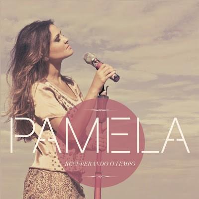 CD - Pamela - Recuperando o Tempo