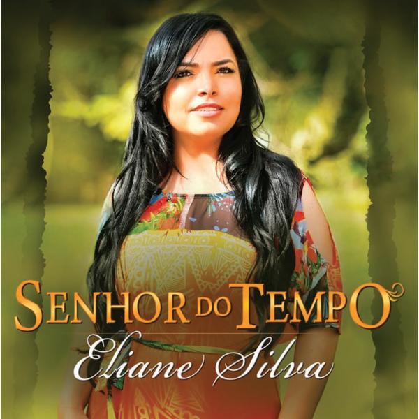 CD - Eliane Silva - Senhor do Tempo