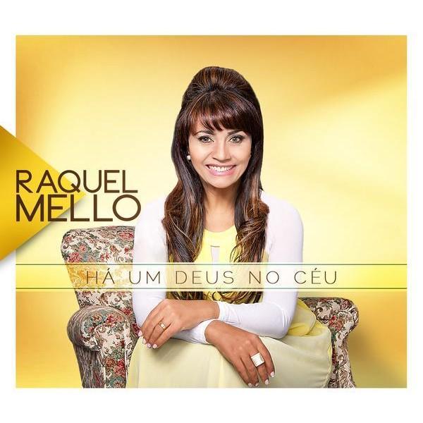 CD - Raquel Mello - Há um Deus no céu