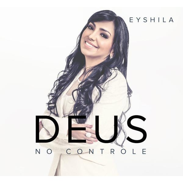 CD - Eyshila - Deus No Controle