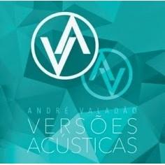 CD - André Valadão - Versões Acústicas