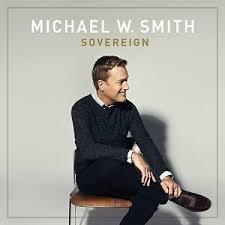 CD - Michael W. Smith - Sovereign