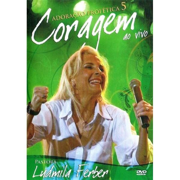 DVD - Ludmila Ferber - Coragem - Adoração Profética 5