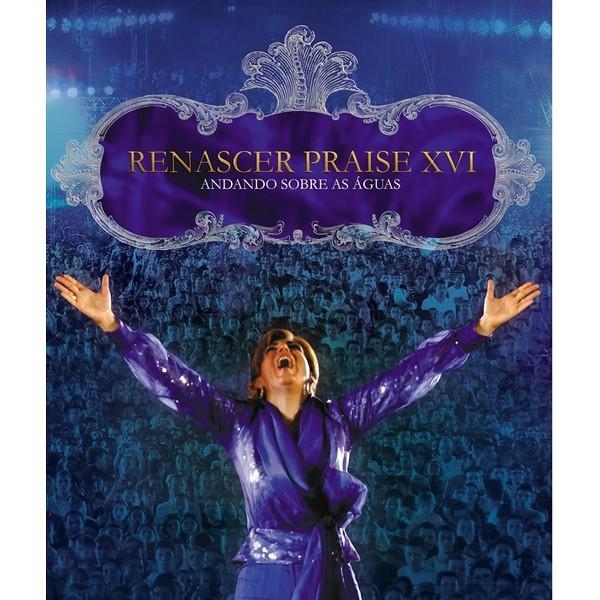 DVD - Renascer Praise XVI - Andando sobre as águas