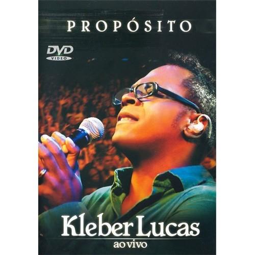 DVD - Kleber Lucas - Propósito Ao Vivo