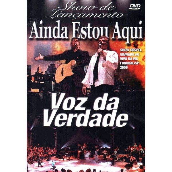 DVD - Voz da Verdade - Show de Lançamento - Ainda estou aqui