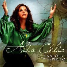 CD - Alda Celia - Cançoes do Espirito