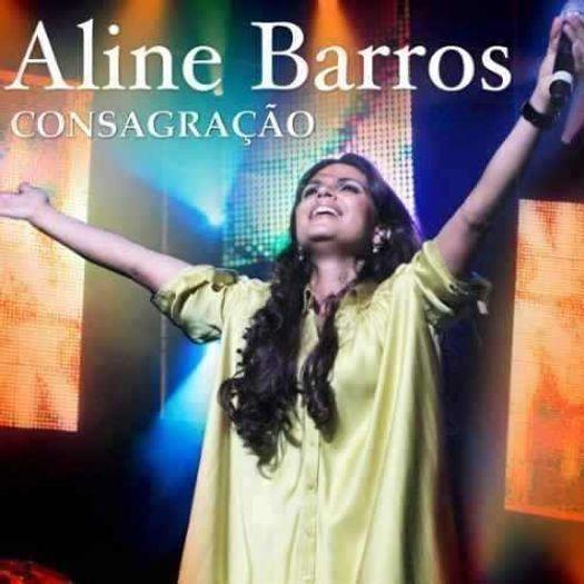 CD - Aline Barros - Consagração
