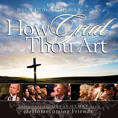 CD - Bill e Gloria Gaither - How Great Thou Art