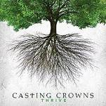 CD - Casting Crowns - Thrive