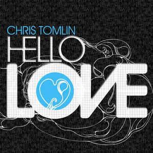 CD - Chris Tomlin - Hello Love