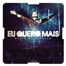 CD - David Quinlan - Eu quero mais