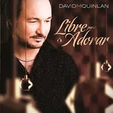 CD - David Quinlan - Libre para Adorar