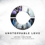 CD+DVD - Jesus Culture - Unstoppable Love