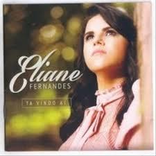 CD - Eliane Fernandes - Ta vindo ai