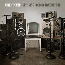 CD - Jeremy Camp - Speaking Louder Than Before