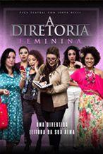 DVD - A Diretoria teatro feminina