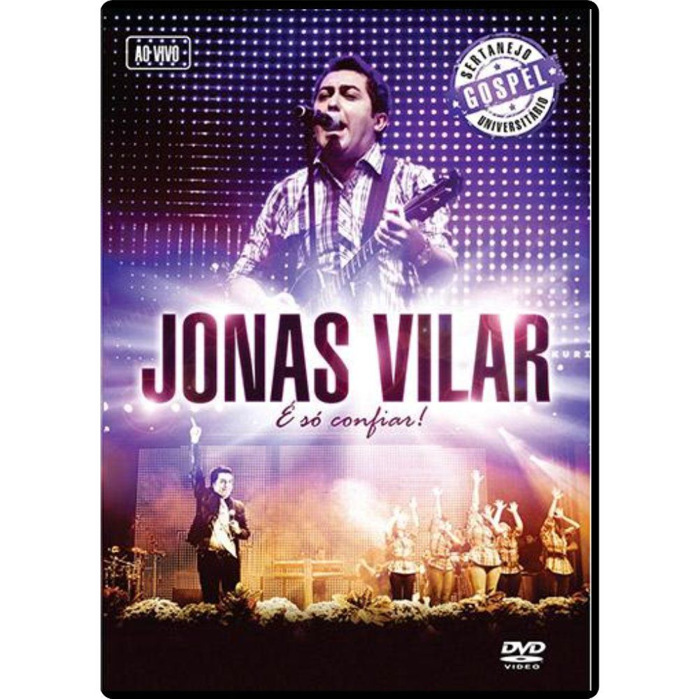 DVD - Jonas Vilar - E So Confiar