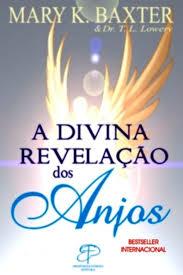 Livro - A divina revelação dos anjos - Mary Baxter