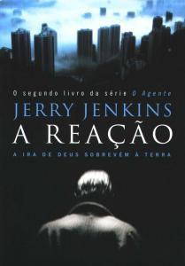Livro - A Reaçao - Jerry Jenkins