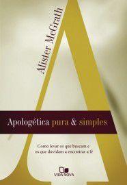 Livro - Apologetica pura & Simples - Alister McGrath