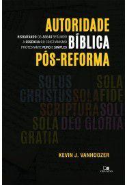 Livro - Autoridade Biblica pos-reforma - Kevin