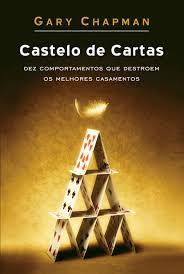 Livro - Castelo de cartas - Gary Chapman