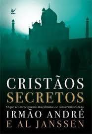 Livro - Cristaos Secretos - Irmao Andre