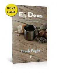 Livro - Ei, Deus! - Frank Foglio