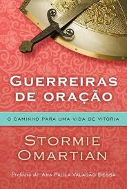 Livro - Guerreiras de oração - Stprmie Omartian